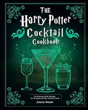 Harry Potter Cookbooks - The HP Cocktail Cookbook
