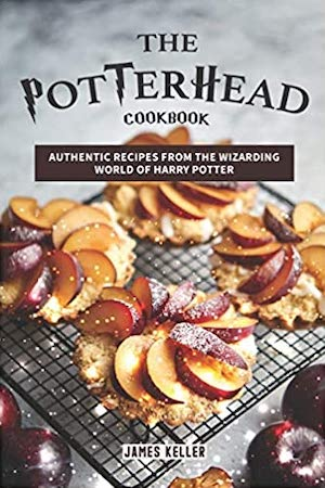 Harry Potter Cookbooks - The Potterhead Cookbook