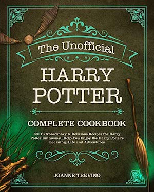 Harry Potter Cookbooks - The Unofficial HP Complete Cookbook