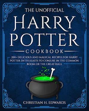 Harry Potter Cookbooks - The Unofficial Harry Potter Cookbook